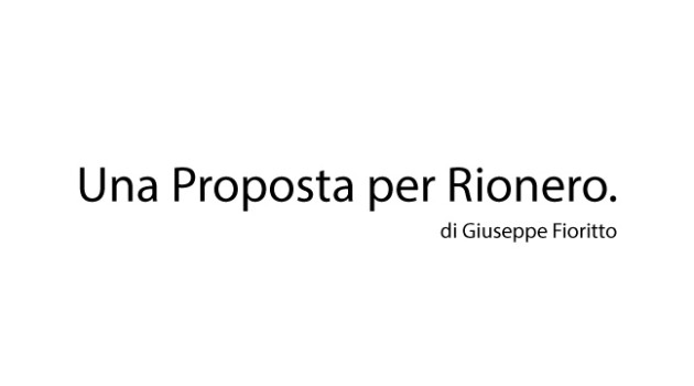 Una proposta per Rionero